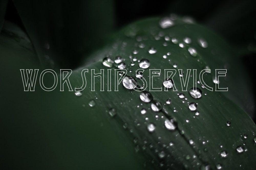 Worship 7-25-21